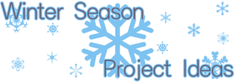 Winter Season Project Ideas Banner