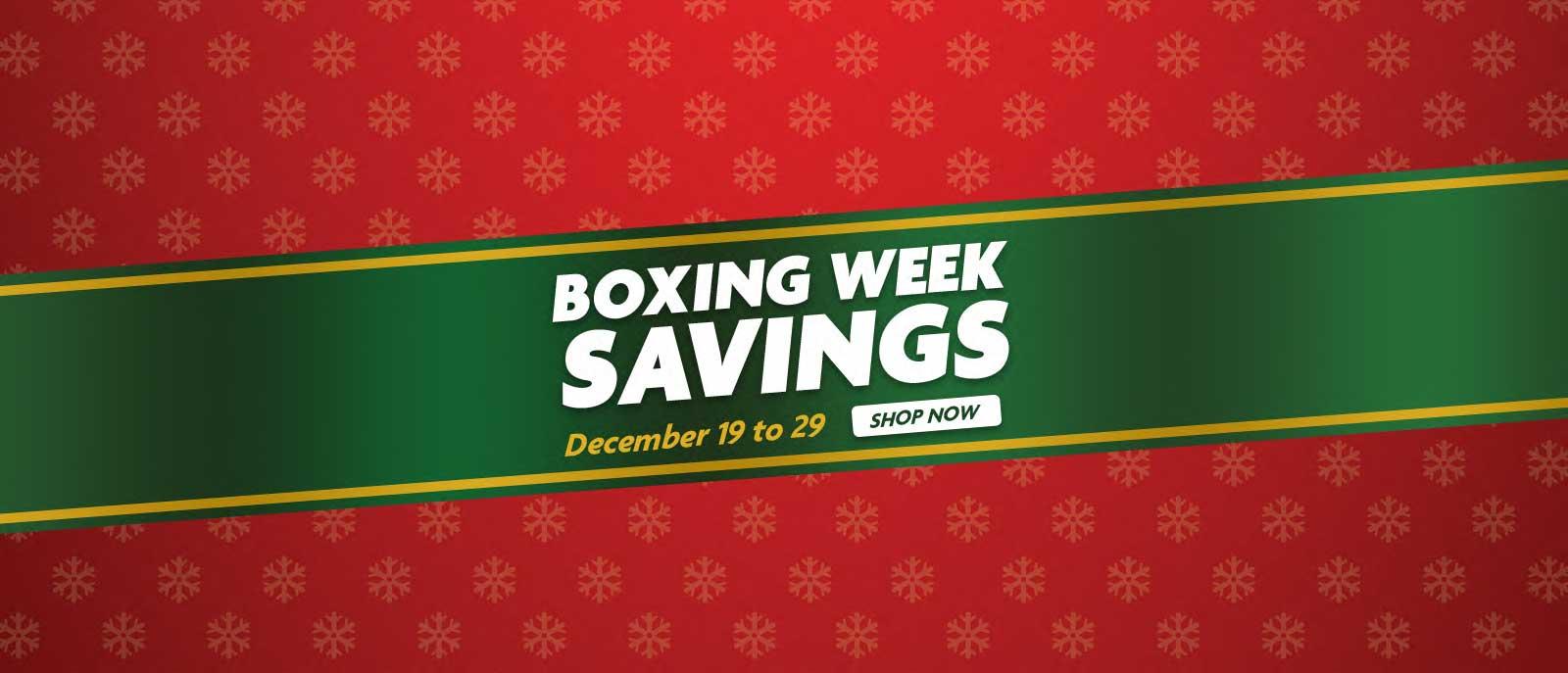 Boxing Week Savings - Dec19-29-Banner