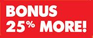 25 Percent More Bonus Banner